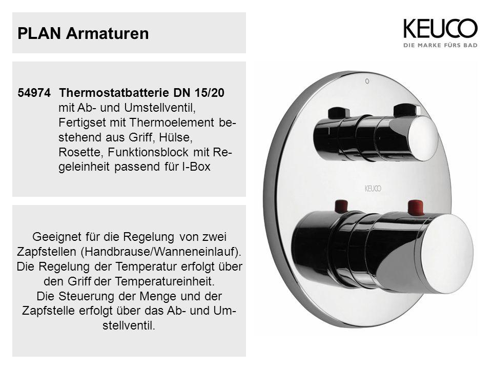 PLAN Armaturen 54974Thermostatbatterie DN 15/20 mit Ab- und Umstellventil, Fertigset mit Thermoelement be- stehend aus Griff, Hülse, Rosette, Funktion