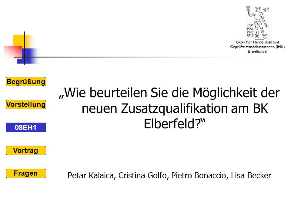 """""""Wie beurteilen Sie die Möglichkeit der neuen Zusatzqualifikation am BK Elberfeld?"""" Petar Kalaica, Cristina Golfo, Pietro Bonaccio, Lisa Becker Begrüß"""