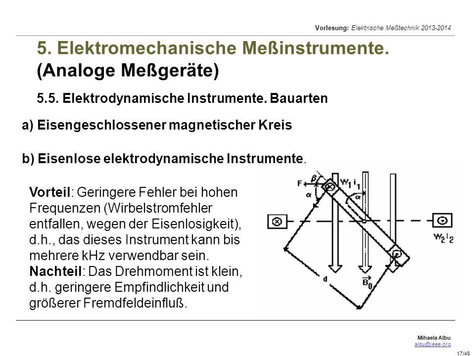 Mihaela Albu albu@ieee.org Vorlesung: Elektrische Meßtechnik 2013-2014 17/46 5.