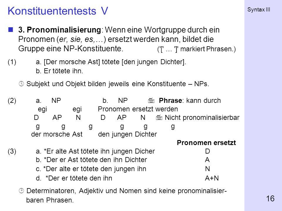 Syntax III 16 Konstituententests V 3.