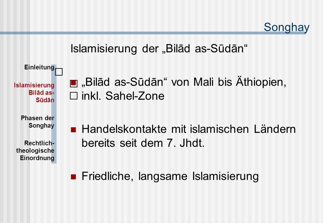 """Songhay Islamisierung der """"Bilād as-Sūdān """"Bilād as-Sūdān von Mali bis Äthiopien, inkl."""