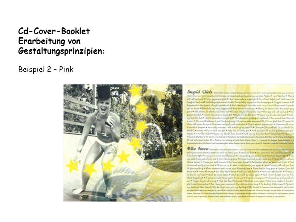Cd-Cover-Booklet Erarbeitung von Gestaltungsprinzipien : Beispiel 2 – Pink