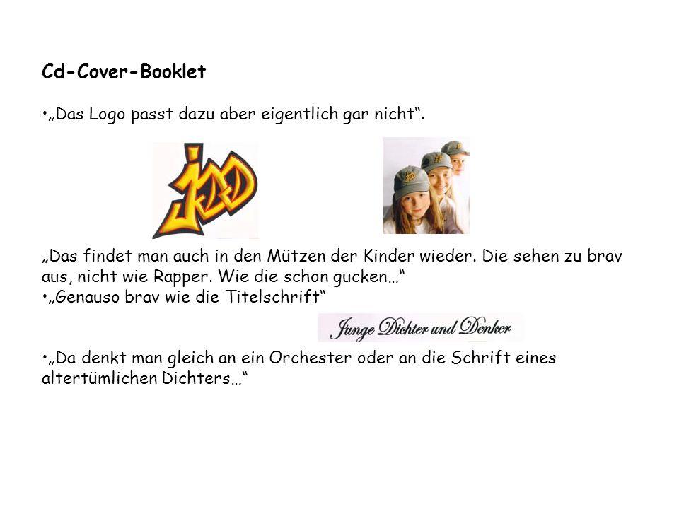 """Cd-Cover-Booklet """"Das Logo passt dazu aber eigentlich gar nicht"""". """"Das findet man auch in den Mützen der Kinder wieder. Die sehen zu brav aus, nicht w"""