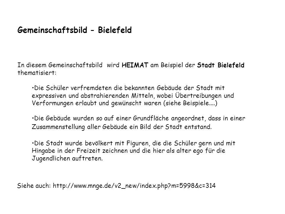 In diesem Gemeinschaftsbild wird HEIMAT am Beispiel der Stadt Bielefeld thematisiert: Die Schüler verfremdeten die bekannten Gebäude der Stadt mit exp