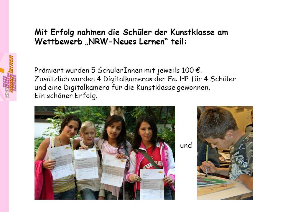 """Mit Erfolg nahmen die Schüler der Kunstklasse am Wettbewerb """"NRW-Neues Lernen"""" teil: Prämiert wurden 5 SchülerInnen mit jeweils 100 €. Zusätzlich wurd"""