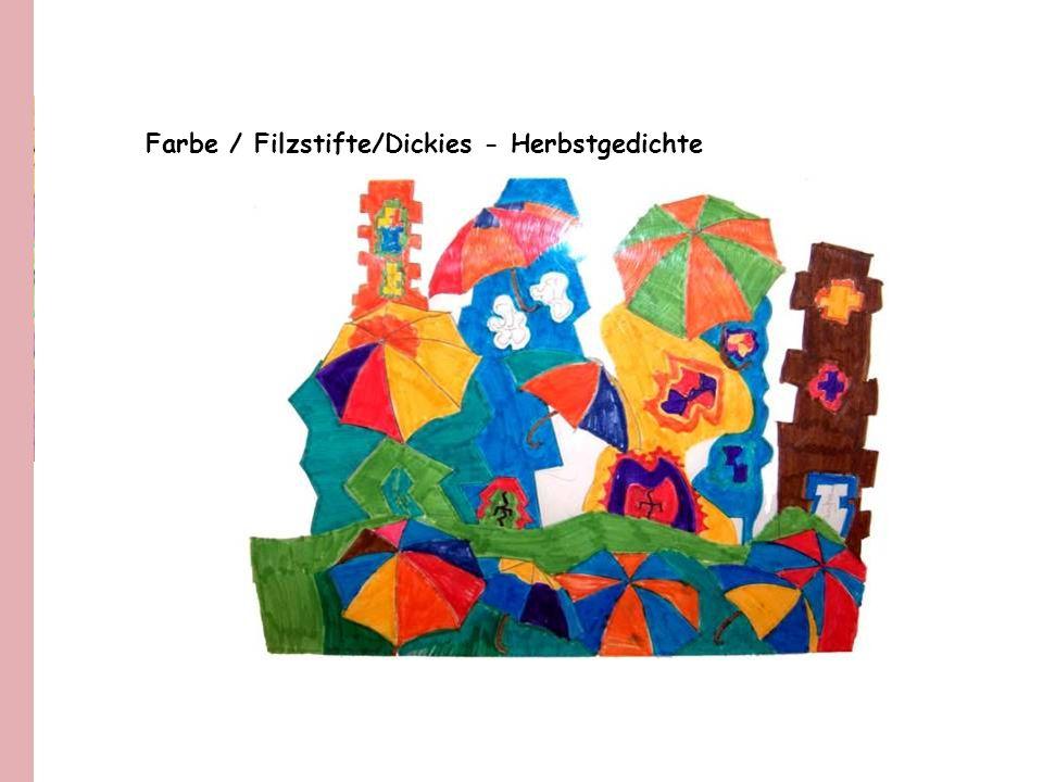 Farbe / Filzstifte/Dickies - Herbstgedichte