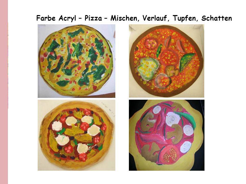 Farbe Acryl – Pizza – Mischen, Verlauf, Tupfen, Schatten