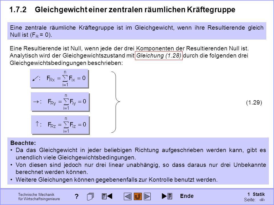 Technische Mechanik für Wirtschaftsingenieure 1 Statik Seite: 112 Weitere Gleichungen können gegebenenfalls zur Kontrolle benutzt werden.