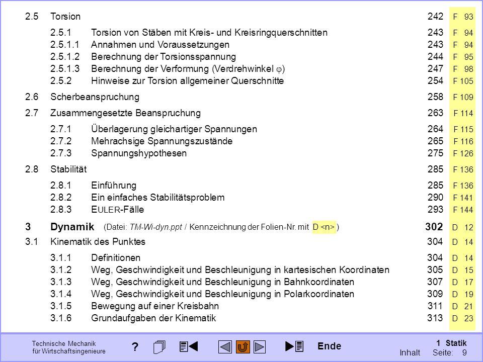 Technische Mechanik für Wirtschaftsingenieure 1 Statik Seite: 9 (Datei: TM-Wi-dyn.ppt / Kennzeichnung der Folien-Nr.