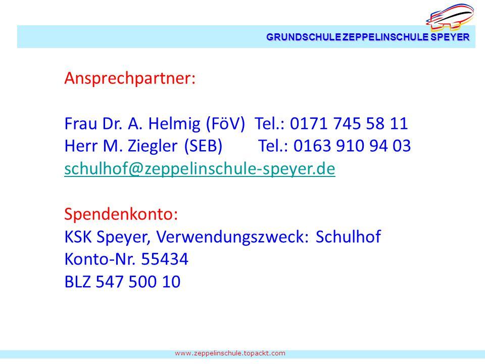 www.zeppelinschule.topackt.com GRUNDSCHULE ZEPPELINSCHULE SPEYER Ansprechpartner: Frau Dr.
