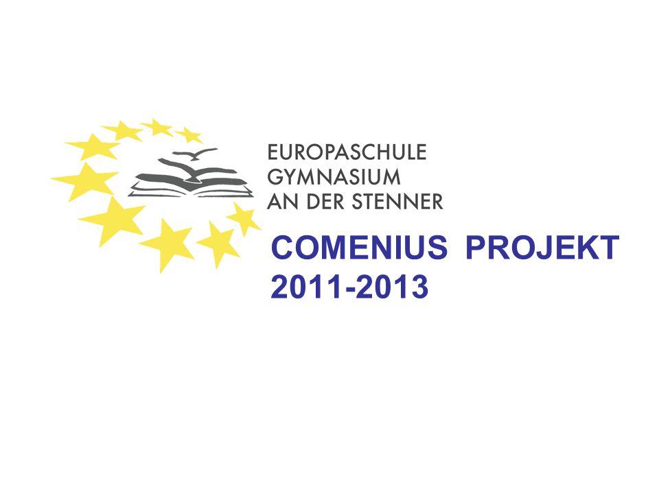 Die Teilnahme an Comenius ist eine Voraussetzung für die Zertifizierung des Gymnasiums An der Stenner zur Europaschule