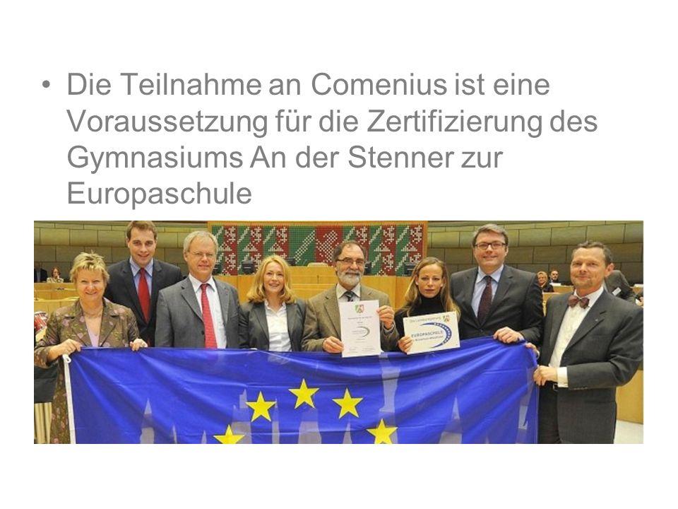 COMENIUS-Programm seit 1995 finanzielle Unterstützung durch die EU mindestens 22 Mobilitäten von Schülern und Lehrern