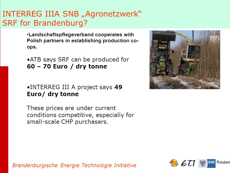 "INTERREG IIIA SNB ""Agronetzwerk SRF for Brandenburg."