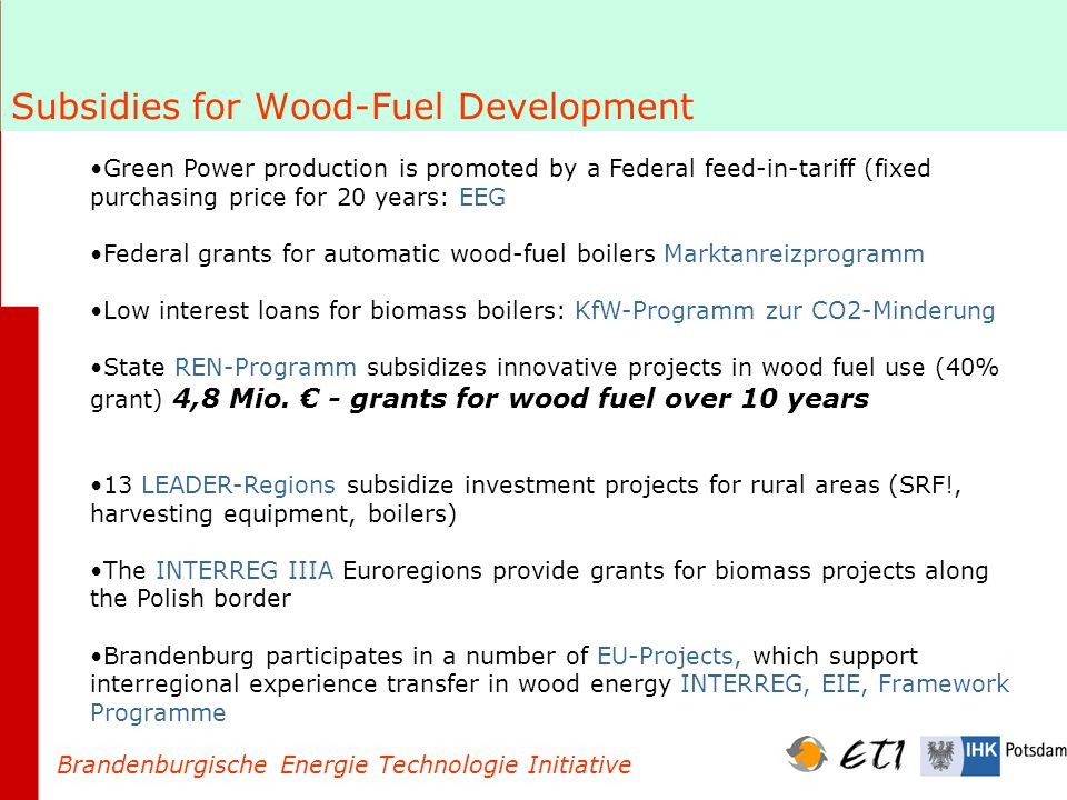 LEADER + Motor for Development of Rural Wood Fuel Projects.