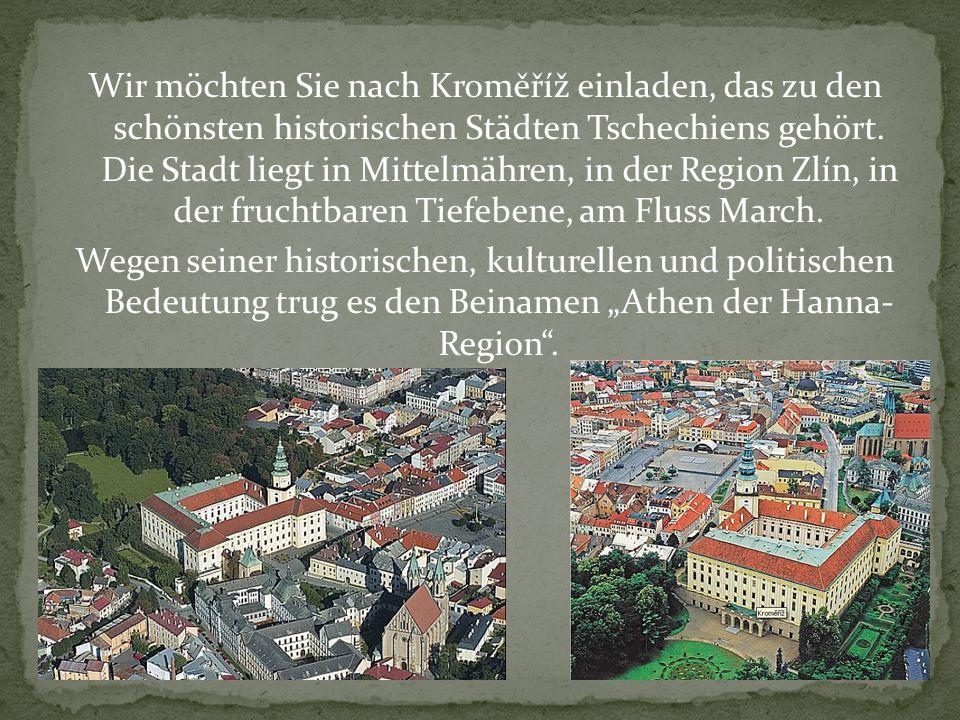 Wir möchten Sie nach Kroměříž einladen, das zu den schönsten historischen Städten Tschechiens gehört.