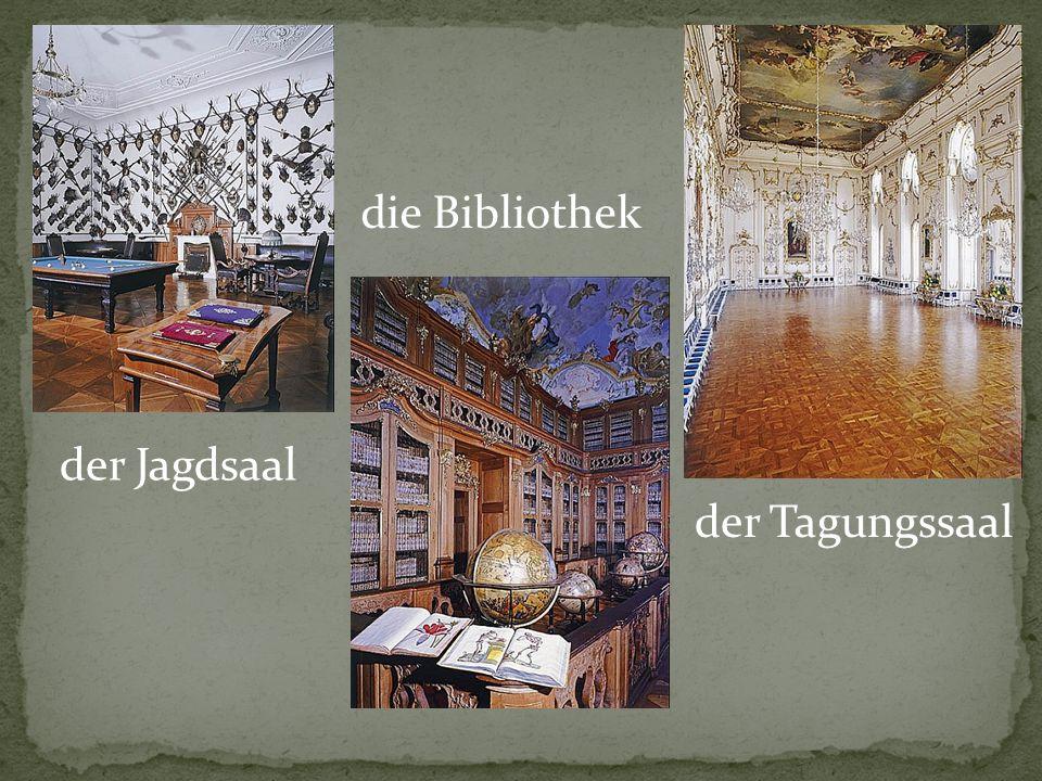der Jagdsaal die Bibliothek der Tagungssaal
