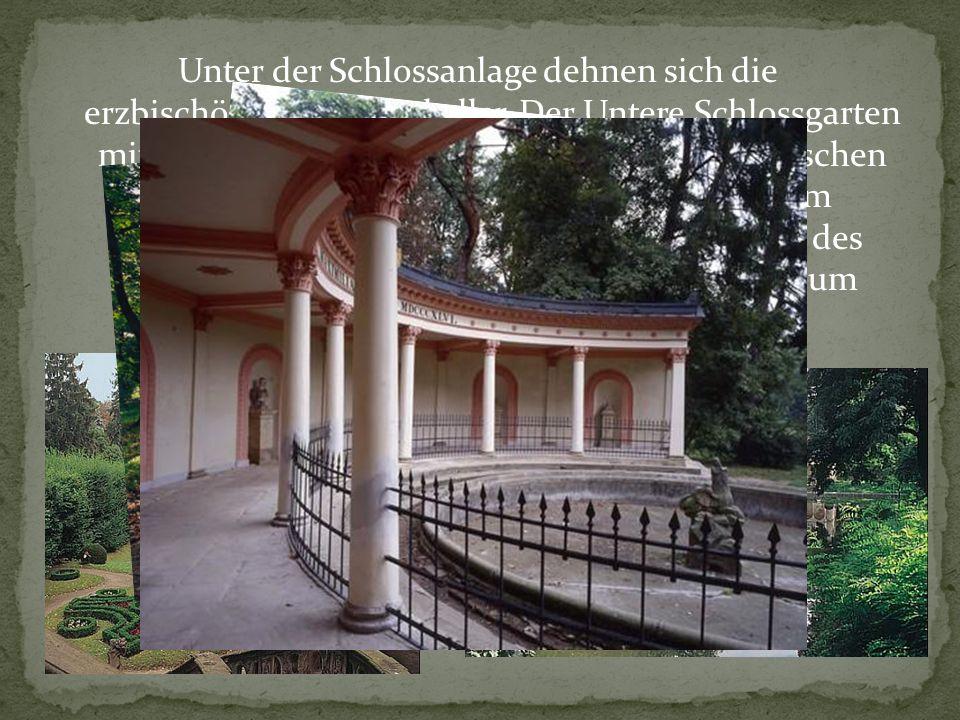 Unter der Schlossanlage dehnen sich die erzbischöflichen Weinkeller.
