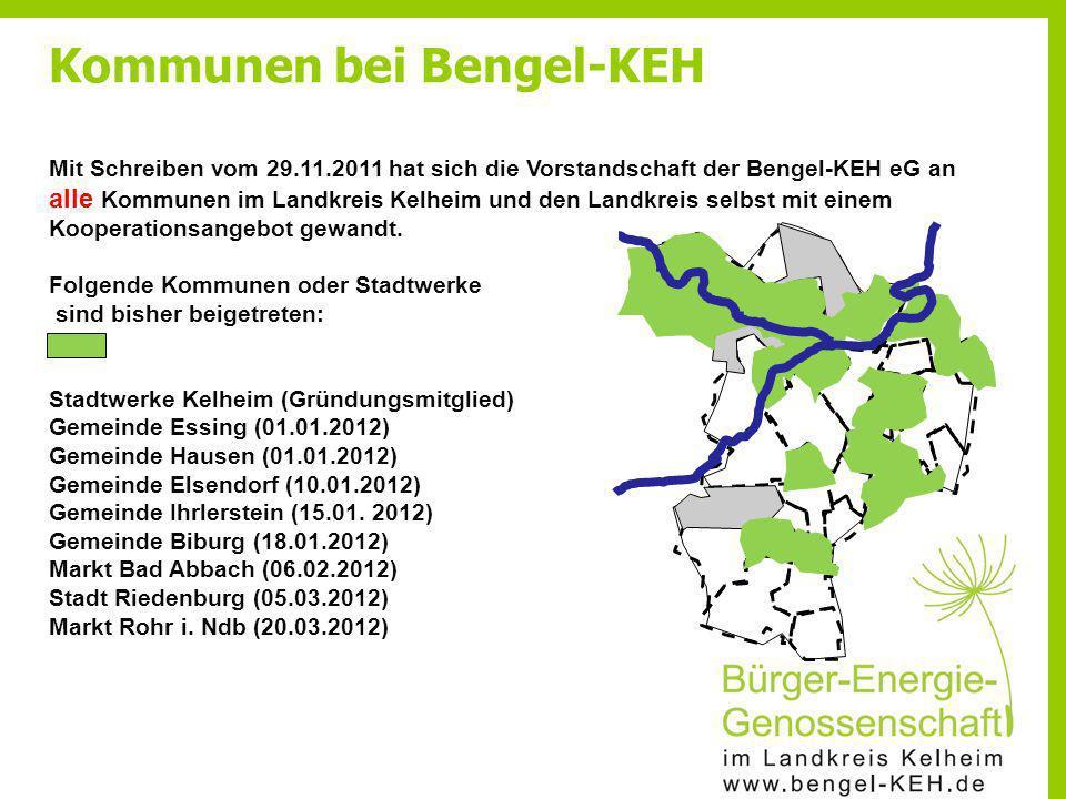 Mit Schreiben vom 29.11.2011 hat sich die Vorstandschaft der Bengel-KEH eG an alle Kommunen im Landkreis Kelheim und den Landkreis selbst mit einem Ko