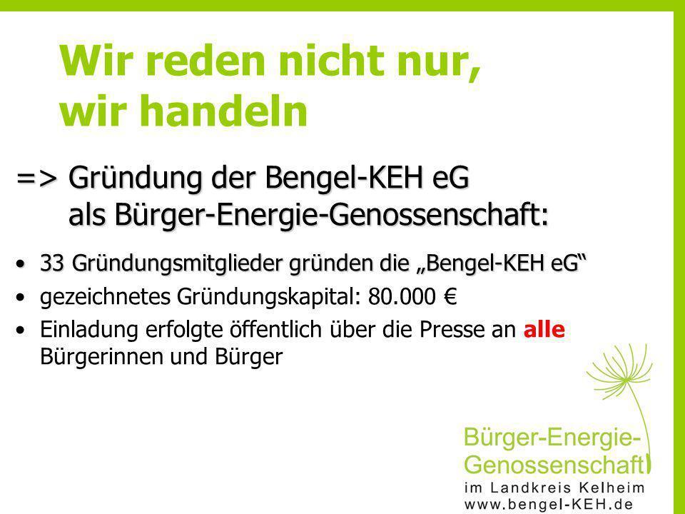 """=> Gründung der Bengel-KEH eG als Bürger-Energie-Genossenschaft: 33 Gründungsmitglieder gründen die """"Bengel-KEH eG""""33 Gründungsmitglieder gründen die"""