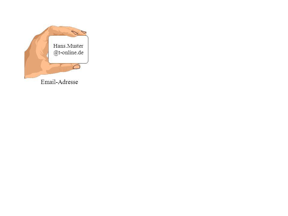 "Hans.Muster @t-online.de Email-Adresse Besteht immer aus: @ ""at z.B."