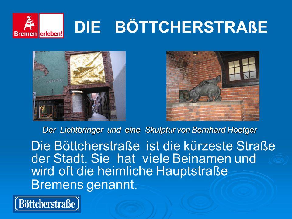 Die Sögestraße ist eine der ältesten Straßen Bremens. Heute gehört sie zu den wichtigsten Einkaufsstraßen. Seit 1974 steht hier eine Bronzegruppe eine