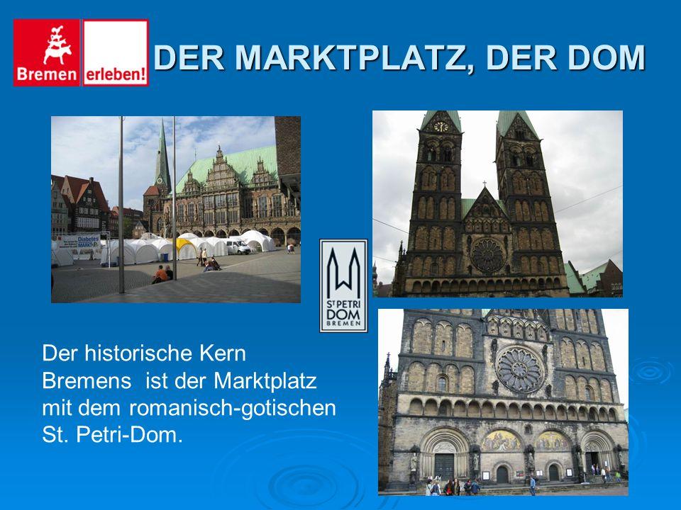 Der historische Kern Bremens ist der Marktplatz mit dem romanisch-gotischen St.
