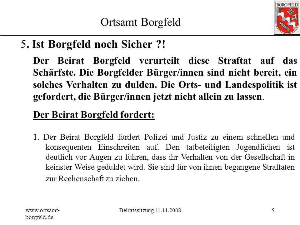 www.ortsamt- borgfeld.de Beiratssitzung 11.11.200835 Tagesordnung 1.Genehmigung der Tagesordnung19:30 2.Genehmigung Protokoll vom 01.09.2008 3.Wünsche und Anregungen der Bürger 4.Neuer Routenplan Linie 32 (Hierzu Herr Nussbaum BSAG) 5.Ist Borgfeld noch sicher ?.
