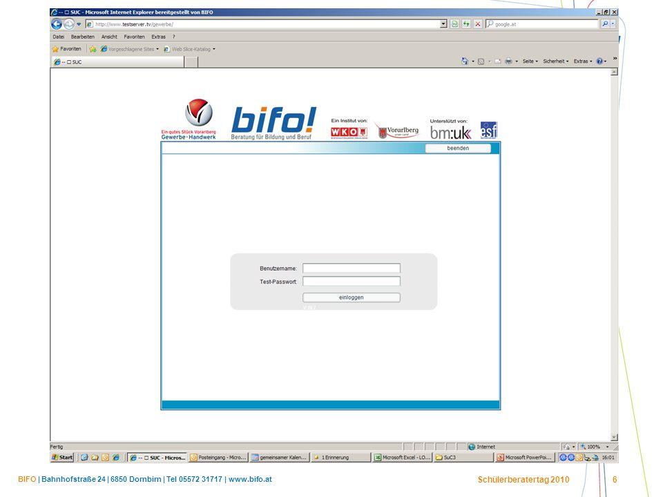 BIFO | Bahnhofstraße 24 | 6850 Dornbirn | Tel 05572 31717 | www.bifo.at Schülerberatertag 2010 6