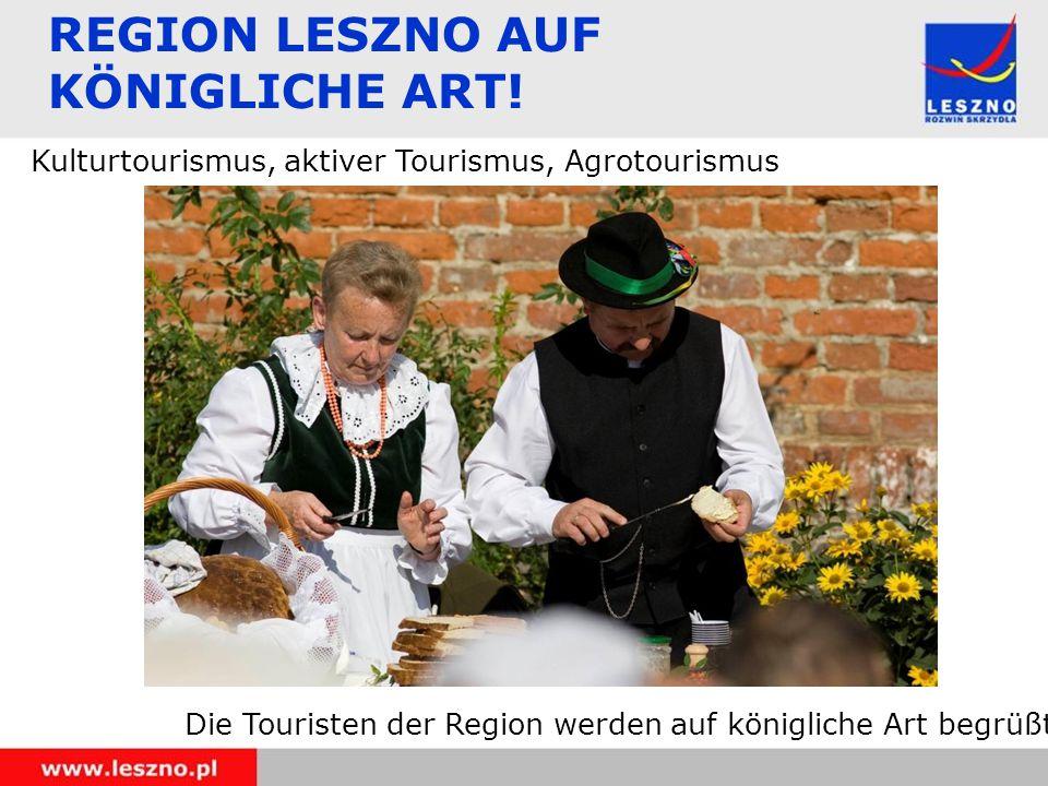 REGION LESZNO AUF KÖNIGLICHE ART.
