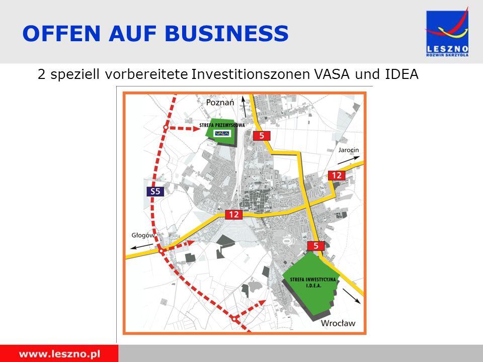 OFFEN AUF BUSINESS 2 speziell vorbereitete Investitionszonen VASA und IDEA