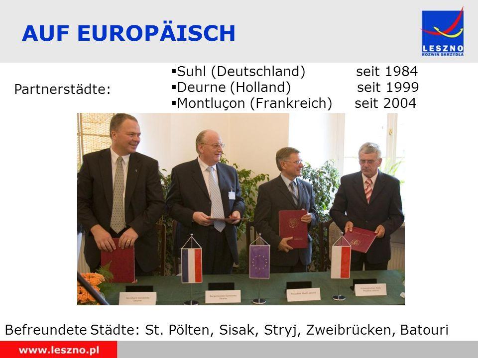 AUF EUROPÄISCH Partnerstädte: Befreundete Städte: St.