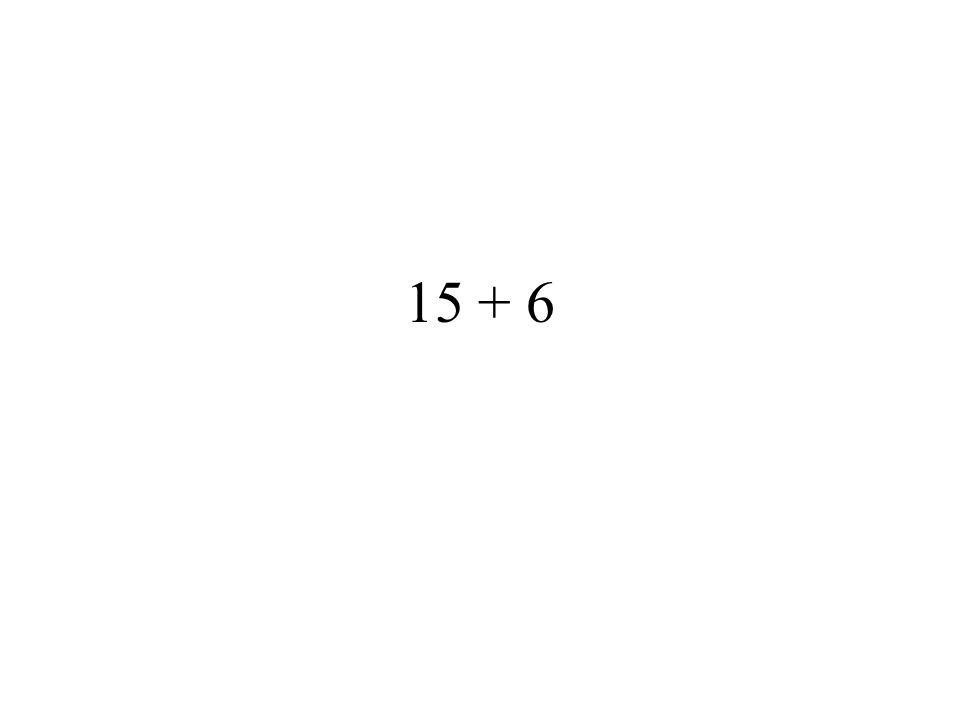 15 + 6