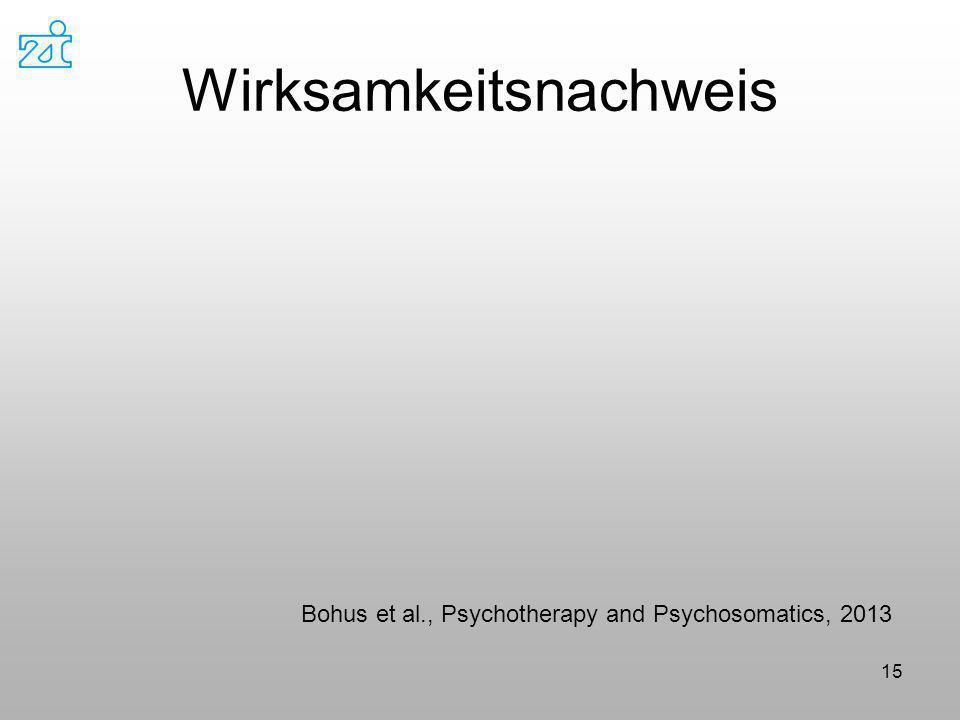 Wirksamkeitsnachweis 15 Bohus et al., Psychotherapy and Psychosomatics, 2013