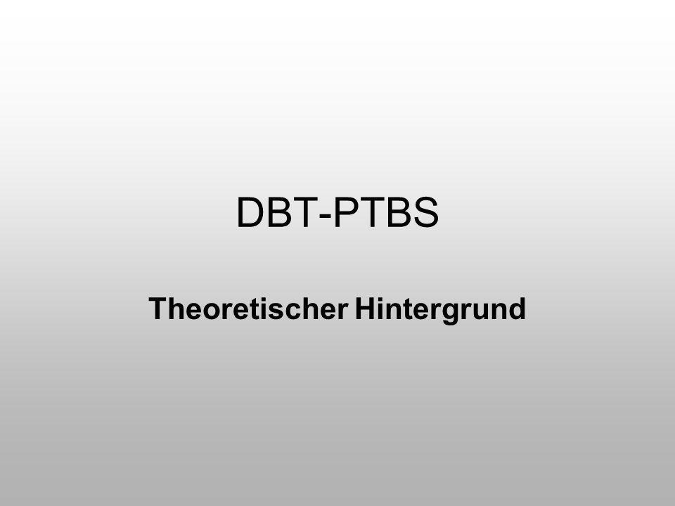 DBT-PTBS Theoretischer Hintergrund
