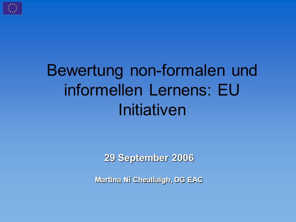 Die Kopenhagen Erklärung (30 November 2002) erkennt an, dass die Förderung einer verstärkten Europäischen Kooperation in der Berufsbildung die Entwicklung eines Satzes allgemeiner Prinzipien in Bezug auf die Bewertung non-formalen und informellen Lernens mit dem Ziel der Sicherung größerer Kompatibilität zwischen Ansätzen in verschiedenen Ländern und auf verschiedenen Stufen voraussetzt.