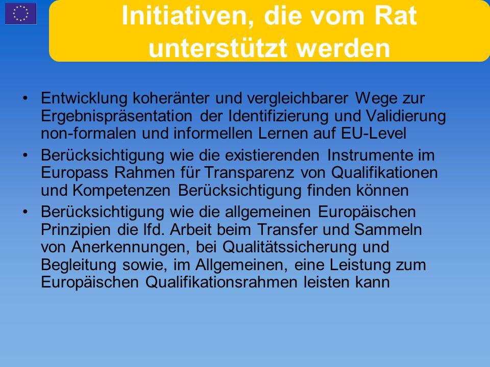 Europäischer Qualifikations Rahmen (EQF) Zustimmung der Kommission zur Empfehlung zum EQF am 5 September 2006; Basierend auf einer Europaweiten Beratung in 2005; Gemeinsame Erklärung von Rat und Parlament wird im Frühjahr 2007 erwartet Basierend auf Lernergebnissen wird es die Bewertung non-formalen und informellen Lernens strukturieren
