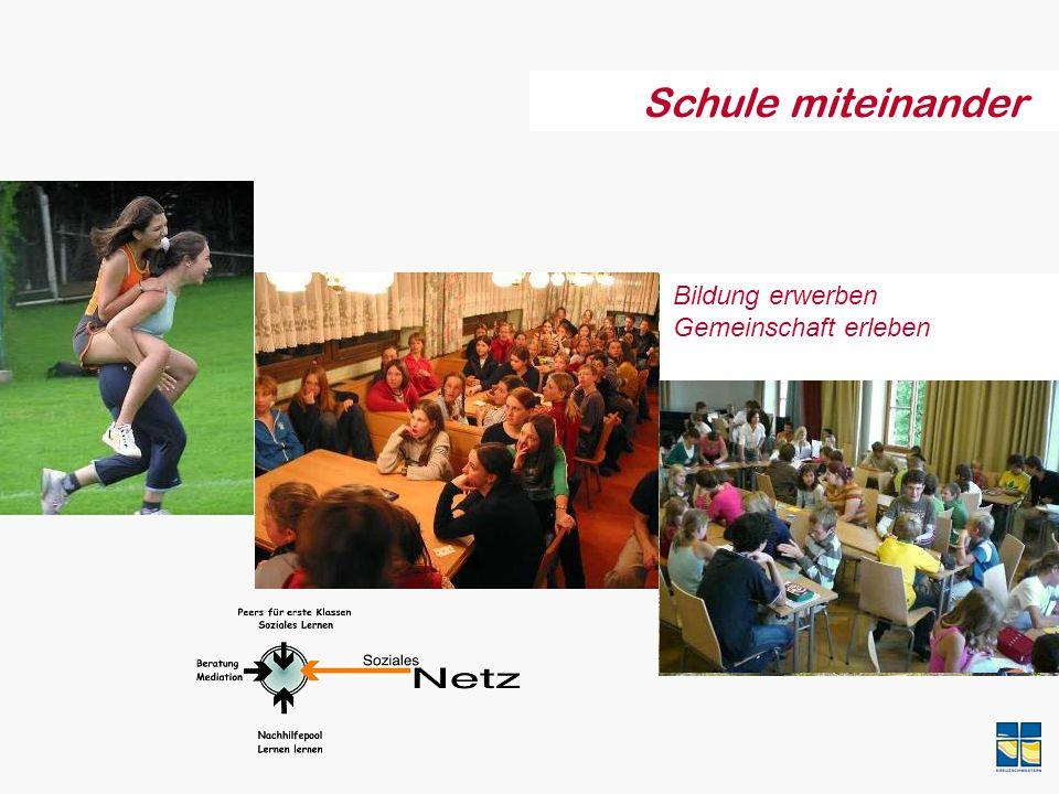 Schule miteinander Bildung erwerben Gemeinschaft erleben
