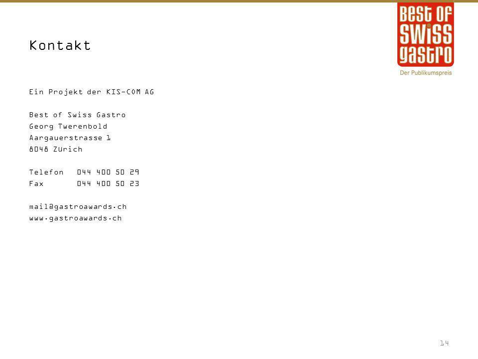 Kontakt Ein Projekt der KIS-COM AG Best of Swiss Gastro Georg Twerenbold Aargauerstrasse 1 8048 Zürich Telefon 044 400 50 29 Fax044 400 50 23 mail@gas