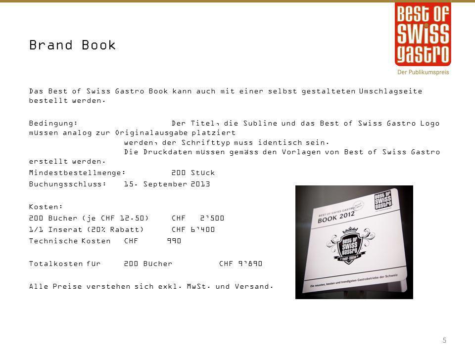Onlinewerbung Inhalt:News und Wissenswertes aus der Gastronomie, Einblicke in Best of Swiss Gastro Betriebe Reichweite:280'000 unique Besucher jährlich, durchschnittliche Verweildauer 2 Minuten FullbannerButtonSkyscraper Grösse:670 x 87 pxGrösse:262 x 132 pxGrösse: 160 x 600 px Kosten3 Monate6 Monate12 Monate FullbannerCHF 1'000CHF 1'600CHF 2'500 ButtonCHF 1'000CHF 1'600CHF 2'500 SkyscraperCHF 1'000CHF 1'600CHF 2'500 Anlieferung:GIF, JPEG, SWF: Banner und URL müssen spätestens eine Woche vor Kampagnenstart angeliefert werden.