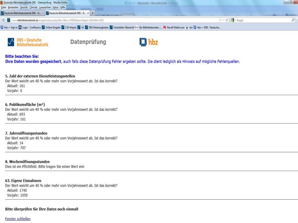 """Foltin Forum Bibliotheksstatistik Bibliothekartag Hamburg P RÜFROUTINEN AUTOMATISIERTE P LAUSIBILITÄTSPRÜFUNG  automatische Kontrolle der eingegebenen Daten durch programmierte 10 Plausibilitätstypen, z.B.:  MoreThan Der Wert muss größer """"Parameter sein  LessThan Der Wert muss kleiner """"Parameter sein  IsSum Der Wert muss die Summe aus 1..n anderen Feldern ergeben, wie sie in """"Parameter aufgelistet sind  Mandatory Das betr."""