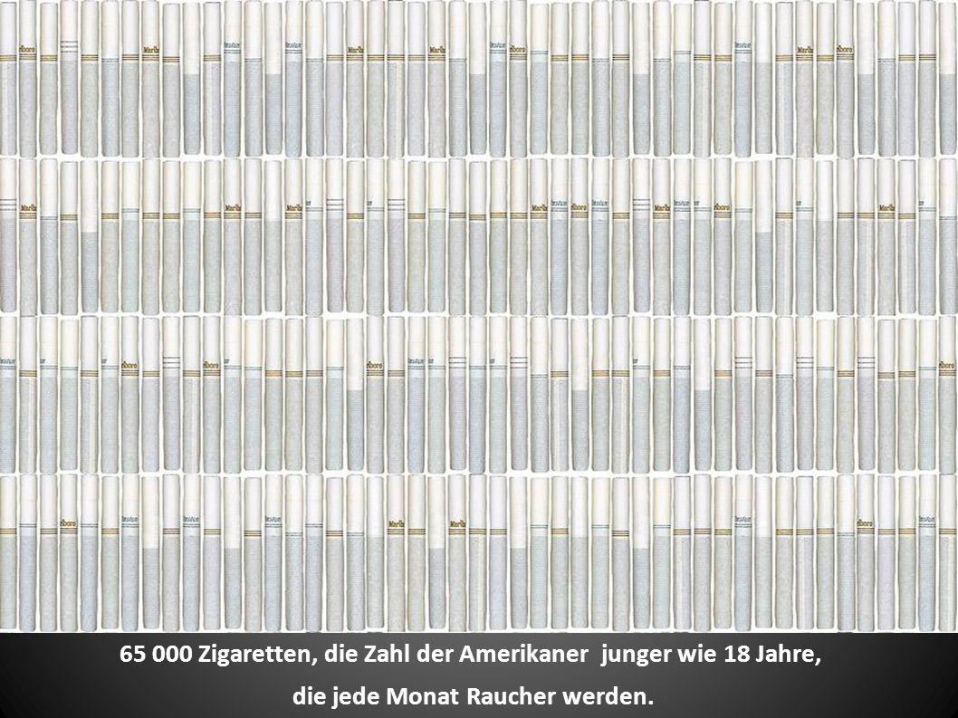 65 000 Zigaretten, die Zahl der Amerikaner junger wie 18 Jahre, die jede Monat Raucher werden.