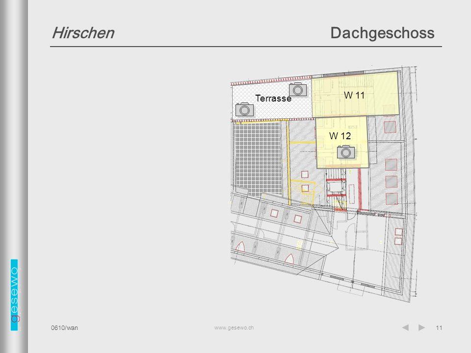 www.gesewo.ch 0610/wan11 HirschenDachgeschoss W 11 W 12 Terrasse