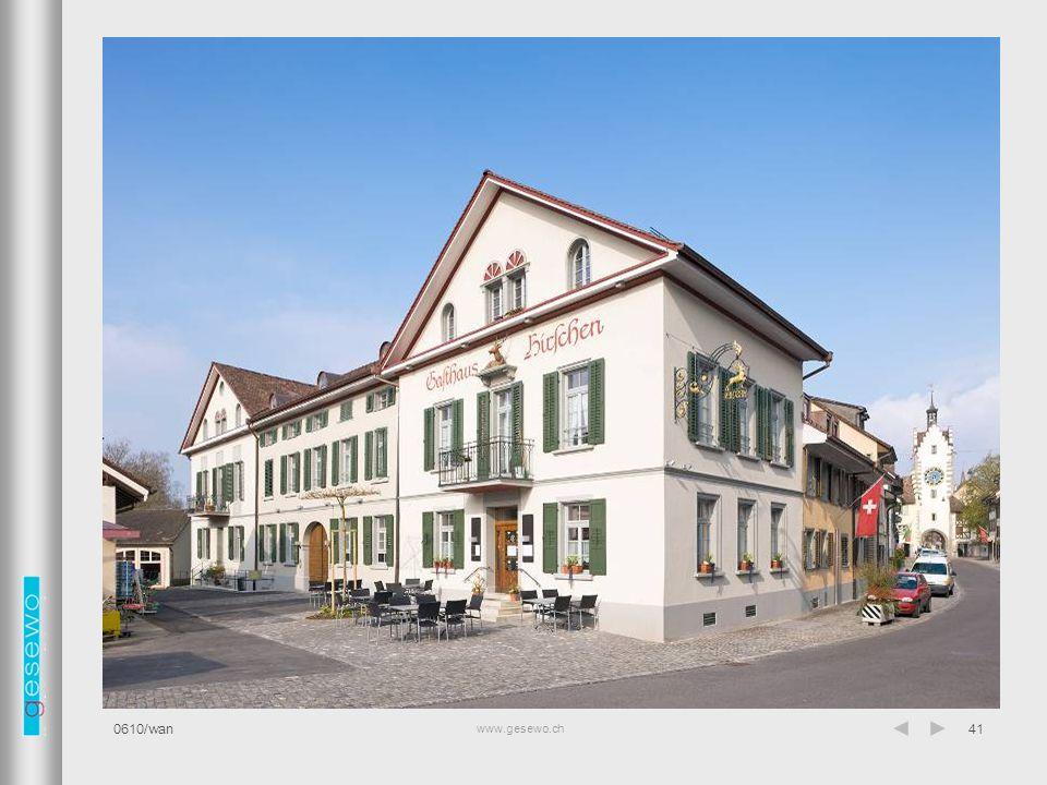 www.gesewo.ch 0610/wan41 Fassade Restaurant