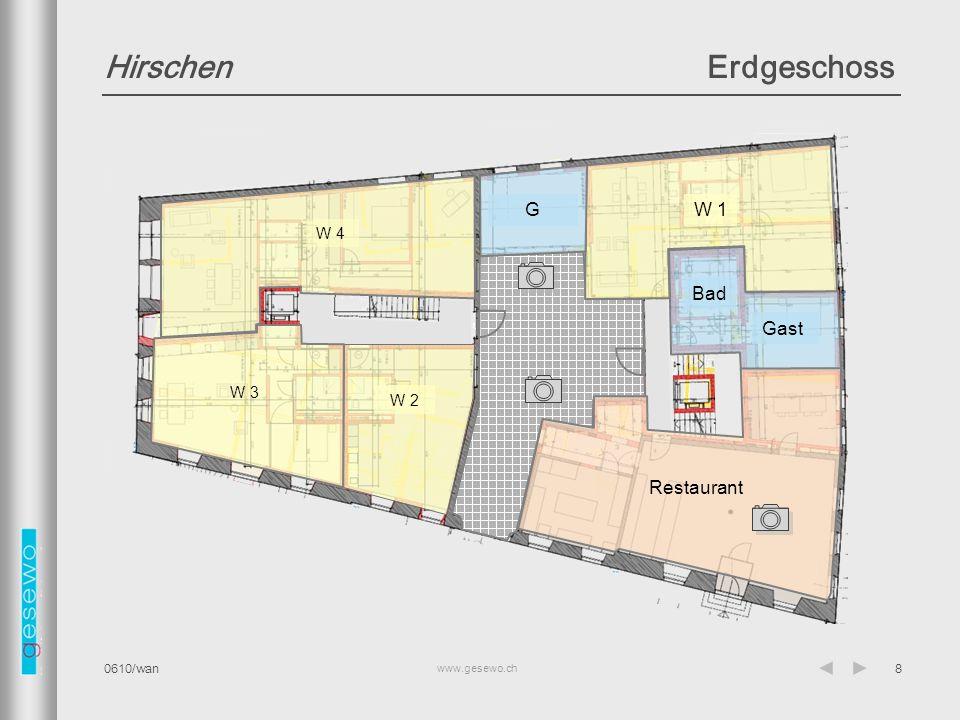 www.gesewo.ch 0610/wan8 HirschenErdgeschoss Gast Bad W 1 W 2 W 3 W 4 G Restaurant