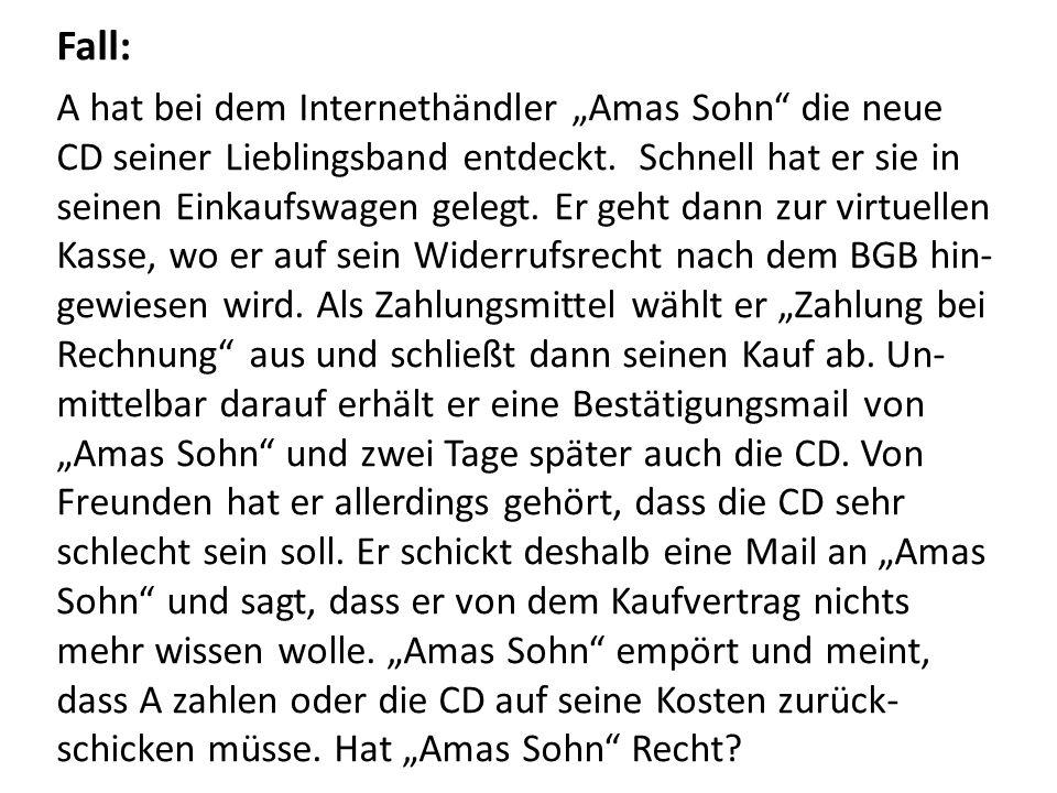 "Fall: A hat bei dem Internethändler ""Amas Sohn die neue CD seiner Lieblingsband entdeckt."