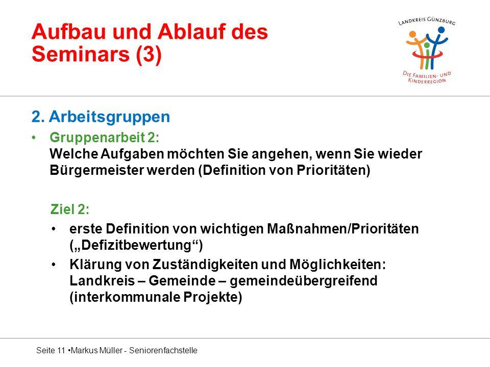 Aufbau und Ablauf des Seminars (3) 2.