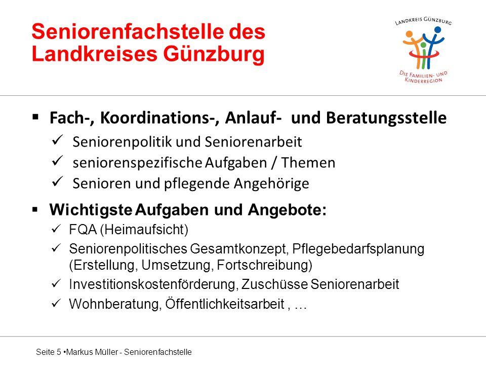 Seniorenfachstelle des Landkreises Günzburg  Fach-, Koordinations-, Anlauf- und Beratungsstelle Seniorenpolitik und Seniorenarbeit seniorenspezifisch