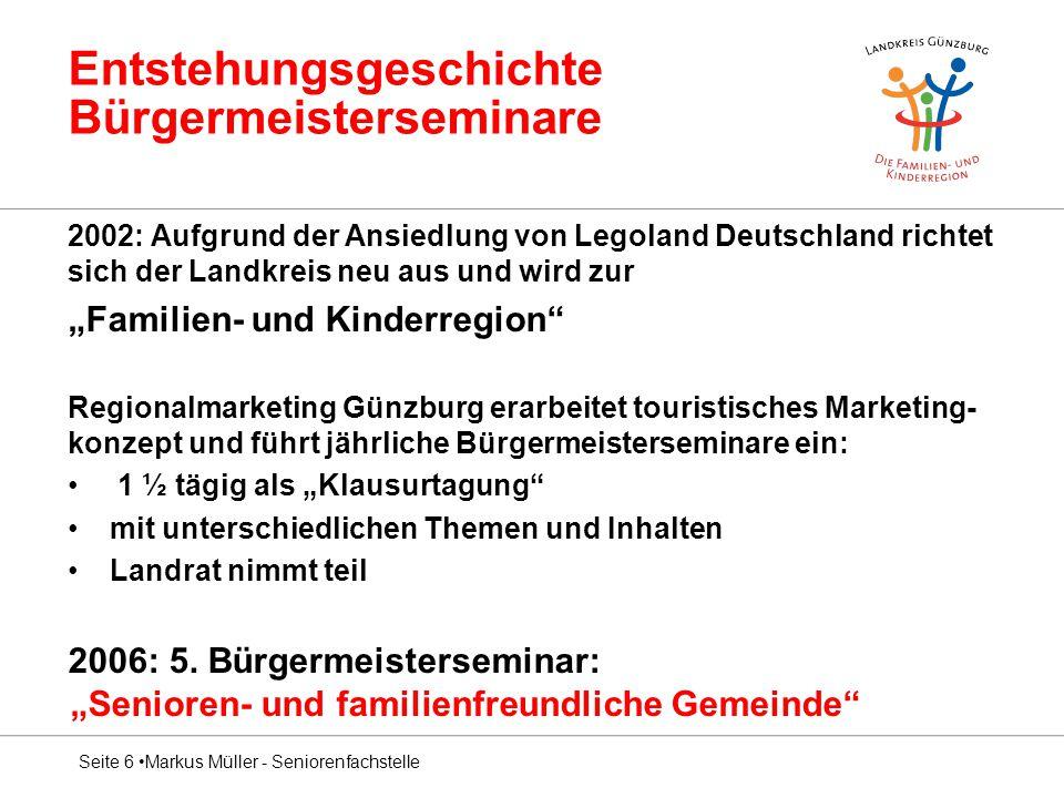 """Entstehungsgeschichte Bürgermeisterseminare 2002: Aufgrund der Ansiedlung von Legoland Deutschland richtet sich der Landkreis neu aus und wird zur """"Fa"""