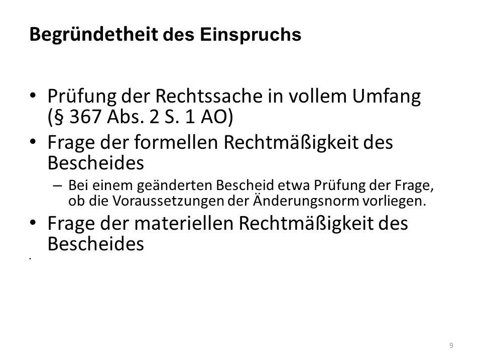 BVerfG vom 7.7.2010: Rückwirkung I 2 BvL 14/02; 2 BvL 2/04; 2 BvL 13/0 Beispiel: A erwarb 1995 ein Grundstück für 200.000 €.
