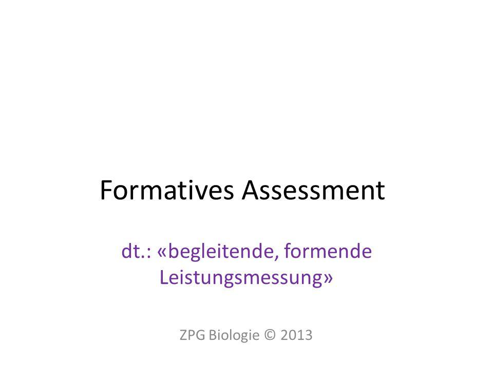 Vielen Dank für Ihre Aufmerksamkeit! ZPG Biologie © 201322120_formatives_assessment